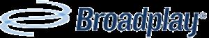 Broadplay